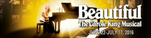 """""""Beautiful: The Carole King Musical"""" Runs Through July 17th at the Pantages Theatre in Hollywood"""